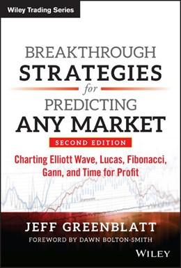 Abbildung von Greenblatt | Breakthrough Strategies for Predicting Any Market | 2013 | Charting Elliott Wave, Lucas, ...