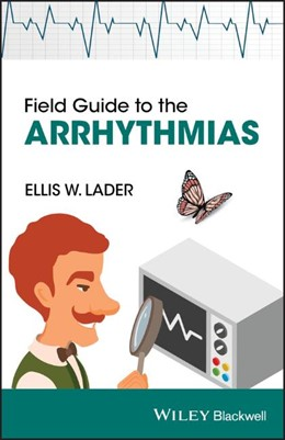 Abbildung von Lader | Field Guide to the Arrhythmias | 2013