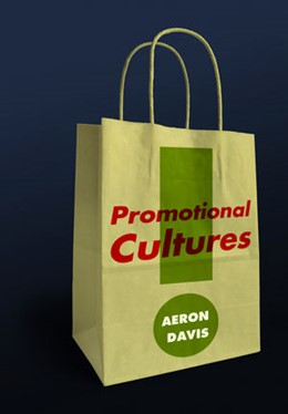 Abbildung von Davis | Promotional Cultures | 2013 | The Rise and Spread of Adverti...