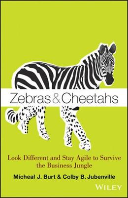 Abbildung von Burt / Jubenville   Zebras and Cheetahs   2013   Look Different and Stay Agile ...