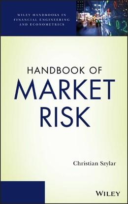Abbildung von Szylar | Handbook of Market Risk | 2014
