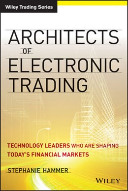 Abbildung von Hammer | Architects of Electronic Trading | 2013 | Technology Leaders Who Are Sha...