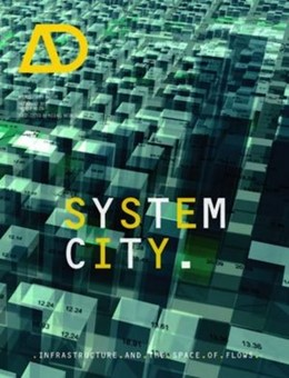 Abbildung von Weinstock | System City | 2013 | Infrastructure and the Space o...