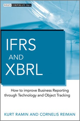 Abbildung von Ramin / Reiman | IFRS and XBRL | 2013 | How to improve Business Report...