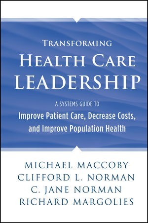 Abbildung von Maccoby / Norman | Transforming Health Care Leadership | 2013