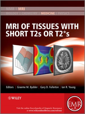 Abbildung von Bydder / Fullerton / Young | MRI of Tissues with Short T2s or T2*s | 2012