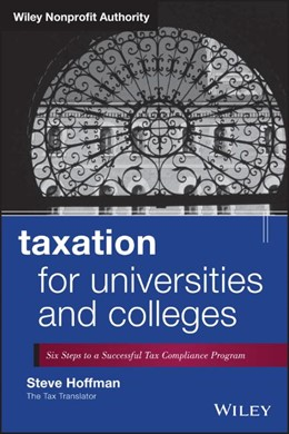Abbildung von Hoffman | Taxation for Universities and Colleges | 2013 | Six Steps to a Successful Tax ...