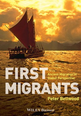Abbildung von Bellwood | First Migrants | 2013 | Ancient Migration in Global Pe...