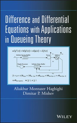 Abbildung von Haghighi / Mishev | Difference and Differential Equations with Applications in Queueing Theory | 2013