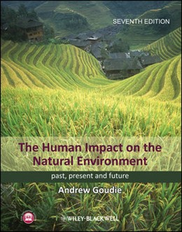 Abbildung von Goudie | The Human Impact on the Natural Environment | 2013 | Past, Present, and Future