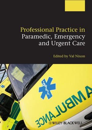 Abbildung von Nixon   Professional Practice in Paramedic, Emergency and Urgent Care   2013