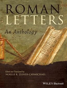 Abbildung von Zeiner-Carmichael | Roman Letters | 2013 | An Anthology