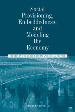 Abbildung von Lee | Social Provisioning, Embeddedness, and Modeling the Economy | 2012 | Studies in Economic Reform and... | 70