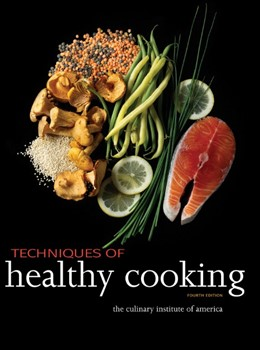 Abbildung von Techniques of Healthy Cooking | 2013 | Professional Edition