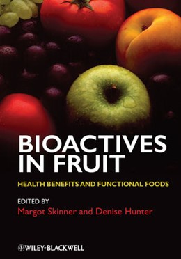 Abbildung von Skinner / Hunter | Bioactives in Fruit | 2013 | Health Benefits and Functional...