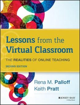 Abbildung von Palloff / Pratt | Lessons from the Virtual Classroom | 2013 | The Realities of Online Teachi...