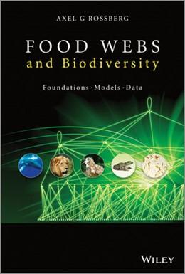 Abbildung von Rossberg   Food Webs and Biodiversity   2013   Foundations, Models, Data