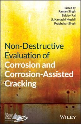 Abbildung von Singh / Raj / Mudali | Non-Destructive Evaluation of Corrosion and Corrosion-assisted Cracking | 2019