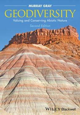 Abbildung von Gray | Geodiversity | 2013 | Valuing and Conserving Abiotic...