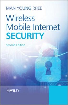 Abbildung von Rhee | Wireless Mobile Internet Security | 2013