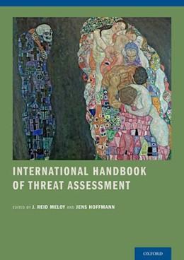 Abbildung von Meloy / Hoffmann   International Handbook of Threat Assessment   2014