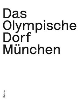 Abbildung von Heger | Das Olympische Dorf München | 1. Auflage | 2014 | beck-shop.de
