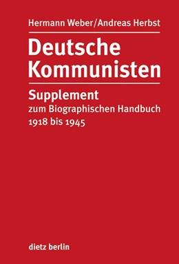 Abbildung von Weber / Herbst | Deutsche Kommunisten | 1. Auflage | 2013 | beck-shop.de