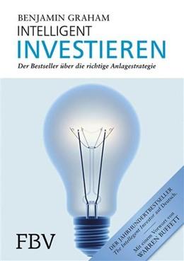 Abbildung von Graham | Intelligent Investieren | 6. Auflage | 2013 | Der Bestseller über die richti...