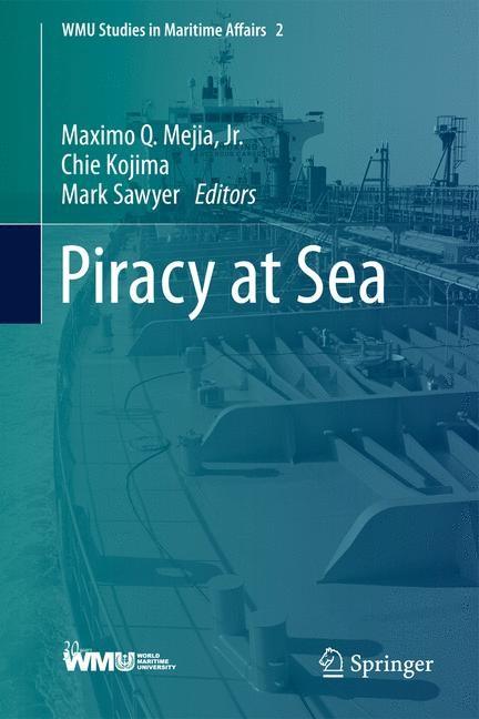 Abbildung von Mejia, Jr. / Kojima / Sawyer | Piracy at Sea | 2013