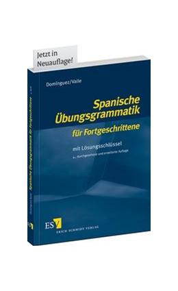 Abbildung von Domínguez / Valle | Spanische Übungsgrammatik für Fortgeschrittene | 4., durchgesehene und erweiterte Auflage 2013 | 2013 | Mit Lösungsschlüssel