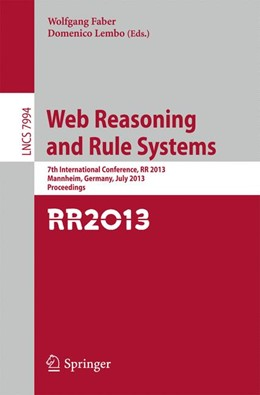 Abbildung von Faber / Lembo | Web Reasoning and Rule Systems | 2013 | 7th International Conference, ...