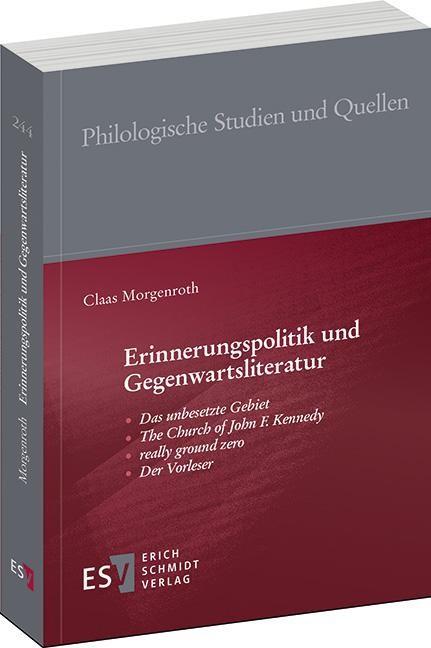 Erinnerungspolitik und Gegenwartsliteratur | Morgenroth, 2013 | Buch (Cover)