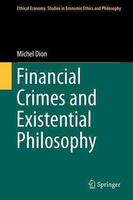 Abbildung von Dion | Financial Crimes and Existential Philosophy | 2013