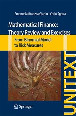 Abbildung von Rosazza Gianin / Sgarra   Mathematical Finance: Theory Review and Exercises   1. Auflage   2013   beck-shop.de