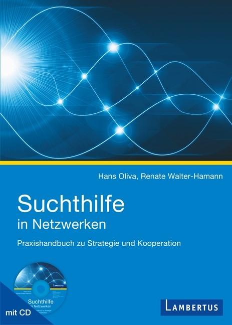 Suchthilfe in Netzwerken | Oliva / Walter-Hamann, 2013 | Buch (Cover)