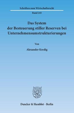 Abbildung von Kredig   Das System der Besteuerung stiller Reserven bei Unternehmensumstrukturierungen   2013   245