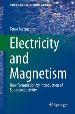 Abbildung von Matsushita | Electricity and Magnetism | 2013 | New Formulation by Introductio...