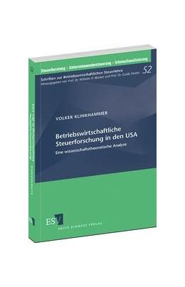 Abbildung von Klinkhammer   Betriebswirtschaftliche Steuerforschung in den USA   1. Auflage 2013   2013   Eine wissenschaftstheoretische...   52
