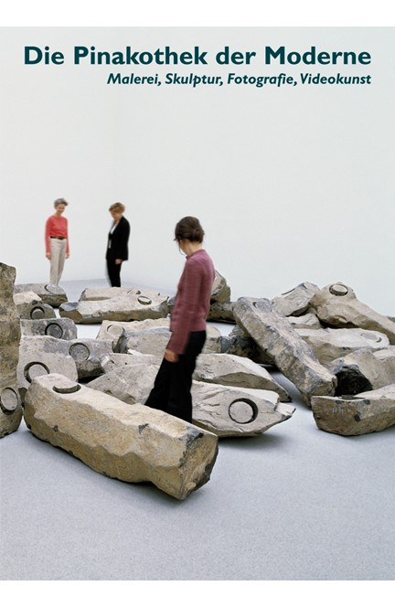 Cover: , Die Pinakothek der Moderne München