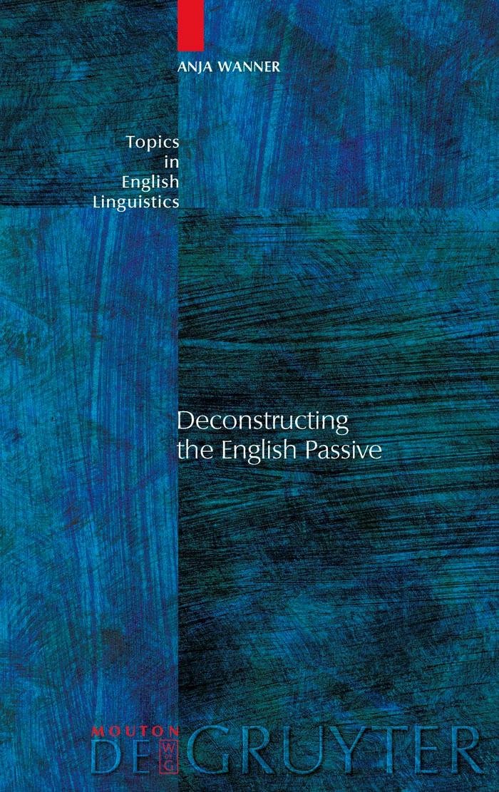 Abbildung von Wanner   Deconstructing the English Passive   2009