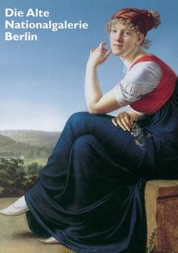 Abbildung von Keisch, Claude   Die Alte Nationalgalerie Berlin   2005
