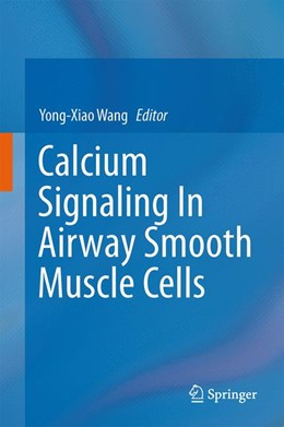 Abbildung von Wang | Calcium Signaling In Airway Smooth Muscle Cells | 1. Auflage | 2013 | beck-shop.de