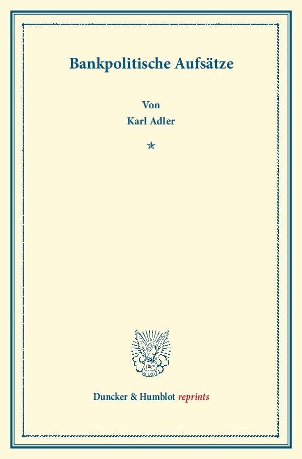 Bankpolitische Aufsätze | Adler | Reprint von 1913, 2013 | Buch (Cover)