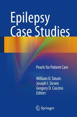 Abbildung von Tatum / Sirven / Cascino | Epilepsy Case Studies | 2013 | Pearls for Patient Care
