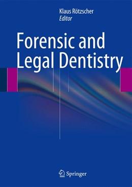 Abbildung von Rötzscher | Forensic and Legal Dentistry | 1. Auflage | 2013 | beck-shop.de