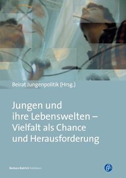 Abbildung von Meuser / Calmbach / Kösters / Melcher / Scholz / Toprak | Jungen und ihre Lebenswelten – Vielfalt als Chance und Herausforderung | 2013