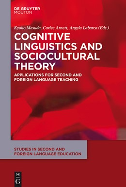 Abbildung von Masuda / Arnett / Labarca   Cognitive Linguistics and Sociocultural Theory   2015   Applications for Second and Fo...   8