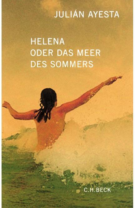Cover: Julián Ayesta, Helena oder das Meer des Sommers