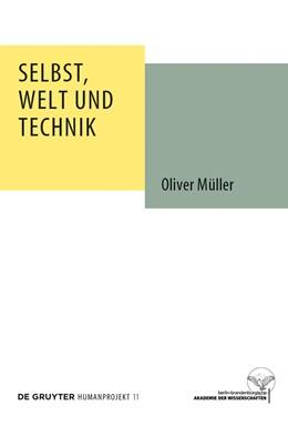 Abbildung von Müller | Selbst, Welt und Technik | 1. Auflage | 2013 | beck-shop.de