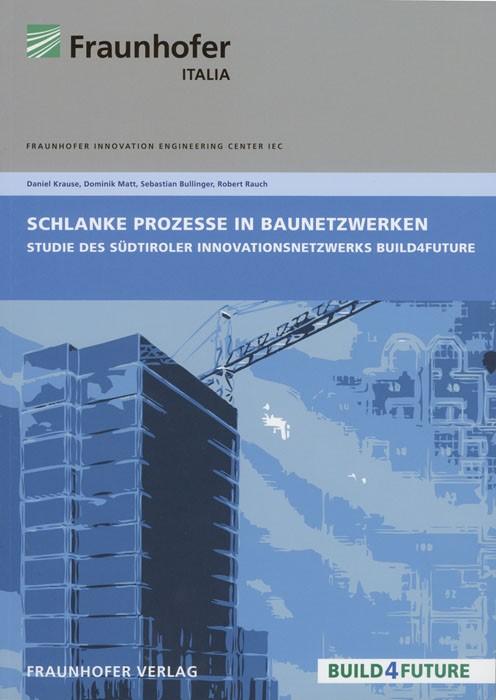 Abbildung von / Matt   Schlanke Prozesse in Baunetzwerken.   2013